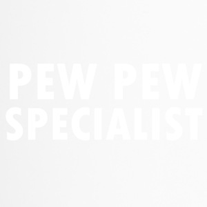 Pew Pew Specialist - Thermobecher