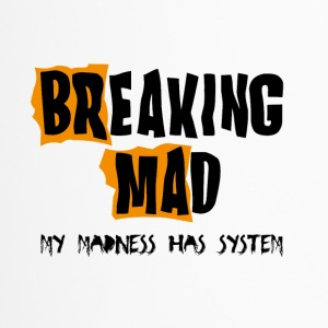 Breaking Mad - Thermobecher