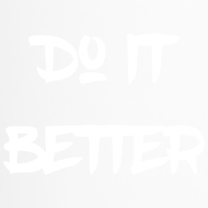 Do it better - Thermobecher