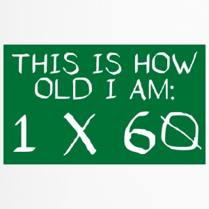 60. Geburtstag: This Is How Old I Am - 1 x 60 - Thermobecher