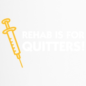 Rehab Is For Quitters - Travel Mug