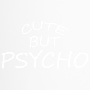 Cute but psycho - Thermobecher