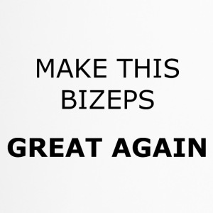 MAKE THIS BIZEPS GREAT AGAIN - Thermobecher