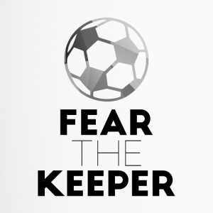 Fußball: Fear the Keeper! - Thermobecher