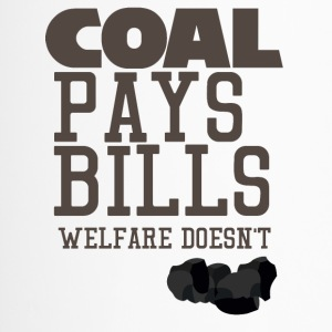 Bergbau: Coal pays bills, welfare doesn´t - Thermobecher