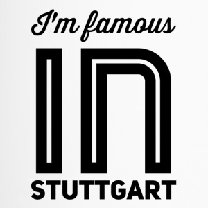 i m famous in stuttgart - Thermobecher