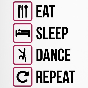 Eat Sleep Dance Repeat - Thermobecher