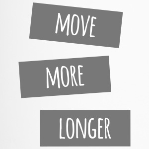 move more longer - Thermobecher