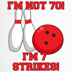 70th birthday: I'm in need 70! I'm 7 Strikes! - Travel Mug