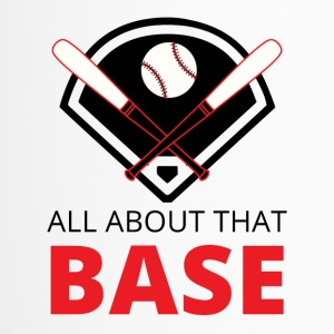Baseball: All about that Base - Thermobecher