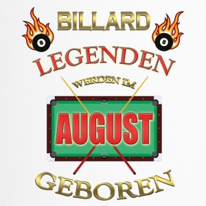 BILLIARD LEGENDEN WERDEN IM AUGUST GEBOREN - Thermobecher