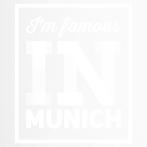 im famous in munich white - Travel Mug