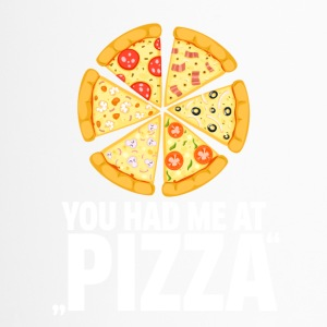 Pizza! You had me at pizza - Thermobecher