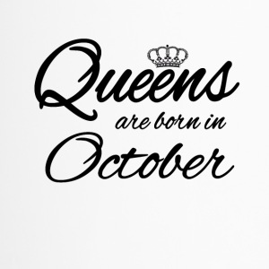 Queens Born Oktober Prinzessin Geburtstag Birthday - Thermobecher