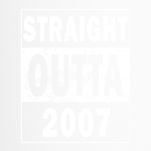 2007 - Straight outta - 10 Jahre - BDAY - Thermobecher
