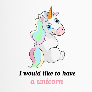 Unicorn / Unicorn - I'd like to have a unicorn - Travel Mug