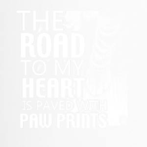 The road to my heart is paved with PAW PRINTS! - Thermobecher