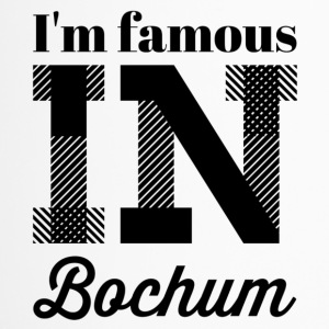 i m famous in bochum - Thermobecher
