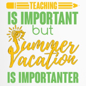Teacher / School: Teaching Is Important but Summer - Travel Mug