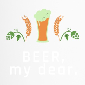 BEER, my dear. - Thermobecher