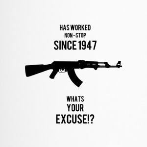 AK47 Whats your Excuse - Travel Mug