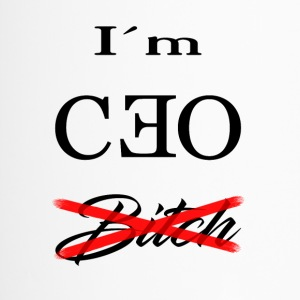 i m ceo bitch - Thermobecher