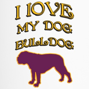 I LOVE MY DOG Bulldog - Travel Mug
