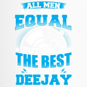 DJ ALL MEN ARE CREATED EQUAL - DEEJAY - Thermobecher