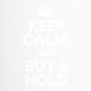 KEEP CALM AND BUY & HOLD - Thermobecher