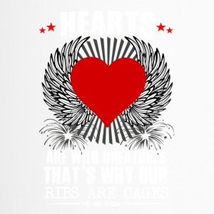 Hearts are wild creatures - Thermobecher