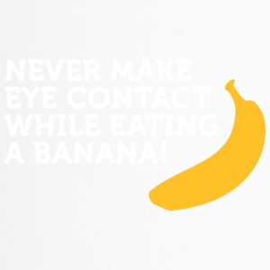 Don't Look At Me When Eating Banana - Travel Mug