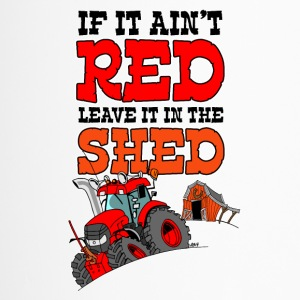 If it aint red leave it in the shed nosky white bo - Thermo mok