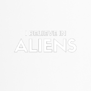 I Believe in aliens - Thermo mok