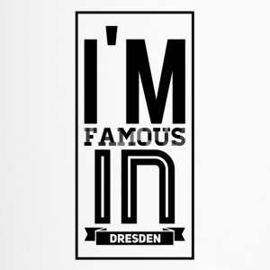 i m famous in dresden - Thermobecher