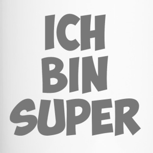 ich bin super - Thermobecher