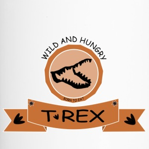 T REX WILD AND HUNGRY - Thermobecher
