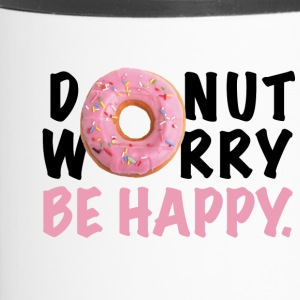 DONUT WORRY BE HAPPY - Thermobecher