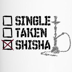 SINGLE? TAKEN? SHISHA! - Thermobecher
