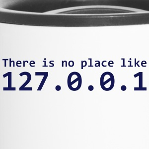 There is no place like 127.0.0.1 - Travel Mug