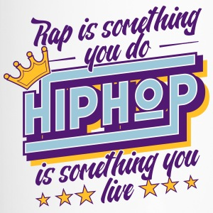 Hip Hop is iets dat je leeft! - Thermo mok