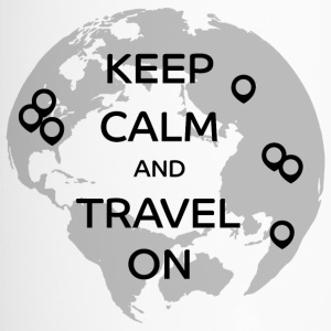 Keep Calm and Travel On - Thermobecher