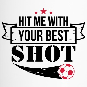 Hit me with your best shoot - Football - Travel Mug