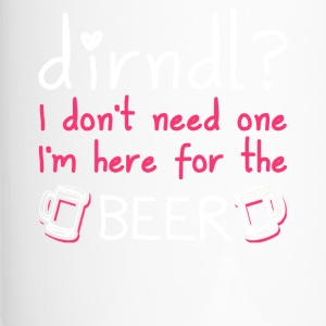 Dirndl dress superfluous: I'm here for the beer - Travel Mug