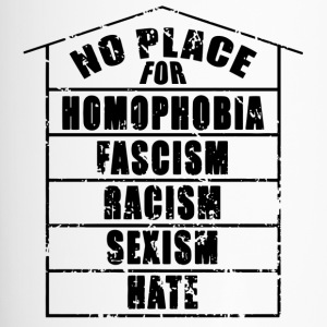 NO PLACE FOR homophobia fascism racism sexism hate - Travel Mug