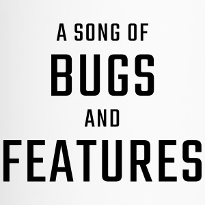 A Song of Bugs and Features - Kubek termiczny