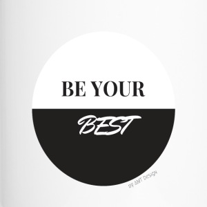 BE YOUR BEST - Hustle Fashion by AMTDesign - Thermobecher
