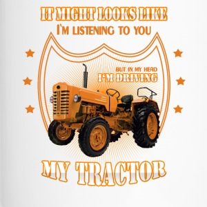 In my head I 'm driving my TRACTOR Trekker tractor - Travel Mug