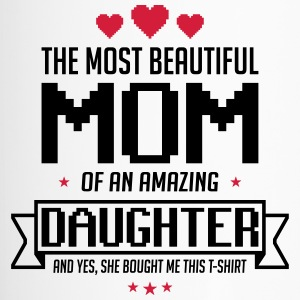 Beautiful Daughter mom, mother day - Travel Mug