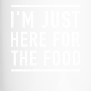 I'm here for the food funny shirt - Travel Mug