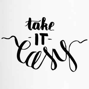 take it easy - creative, witty lettering - Travel Mug